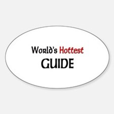 World's Hottest Guide Oval Decal