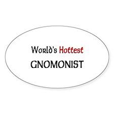 World's Hottest Gnomonist Oval Sticker