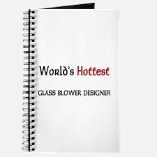 World's Hottest Glass Blower Designer Journal