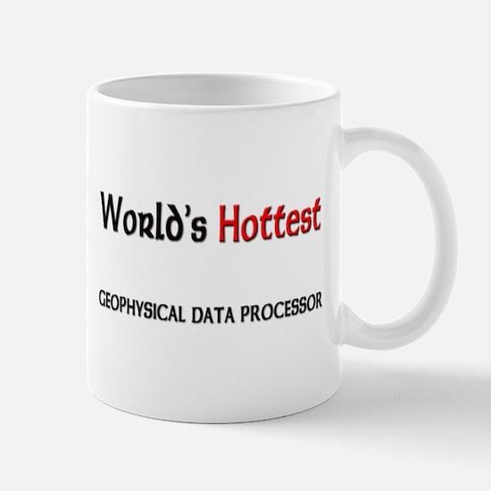 World's Hottest Geophysical Data Processor Mug