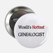 """World's Hottest Genealogist 2.25"""" Button"""
