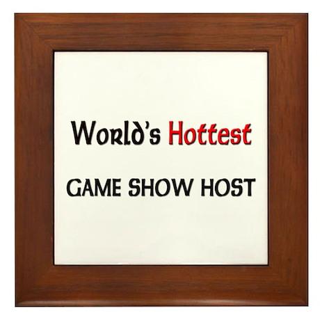 World's Hottest Game Show Host Framed Tile