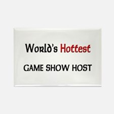 World's Hottest Game Show Host Rectangle Magnet