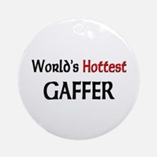 World's Hottest Gaffer Ornament (Round)