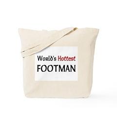 World's Hottest Footman Tote Bag
