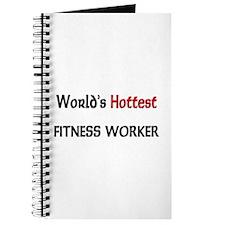 World's Hottest Fitness Worker Journal