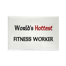 World's Hottest Fitness Worker Rectangle Magnet