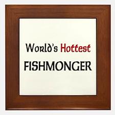 World's Hottest Fishmonger Framed Tile