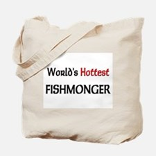 World's Hottest Fishmonger Tote Bag