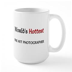 World's Hottest Fine Art Photographer Large Mug
