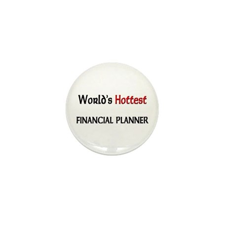 World's Hottest Financial Planner Mini Button (10
