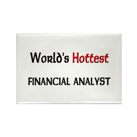 World's Hottest Financial Analyst Rectangle Magnet