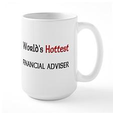 World's Hottest Financial Adviser Large Mug