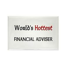 World's Hottest Financial Adviser Rectangle Magnet