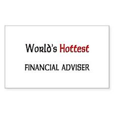 World's Hottest Financial Adviser Sticker (Rectang