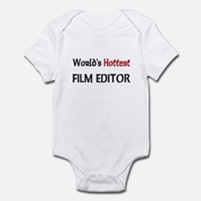 World's Hottest Film Editor Infant Bodysuit
