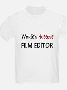 World's Hottest Film Editor T-Shirt
