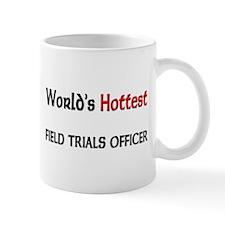 World's Hottest Field Trials Officer Mug