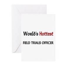World's Hottest Field Trials Officer Greeting Card