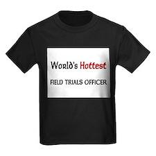 World's Hottest Field Trials Officer Kids Dark T-S