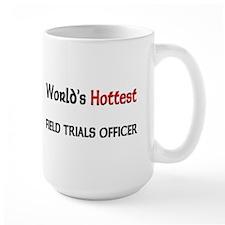World's Hottest Field Trials Officer Large Mug