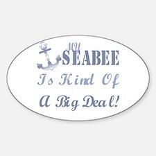 my seabee is kinda Oval Decal