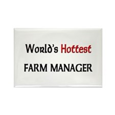 World's Hottest Farm Manager Rectangle Magnet