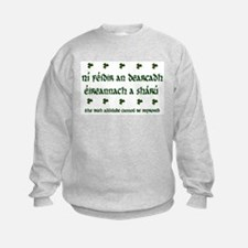 'The Irish Attitude....' Sweatshirt