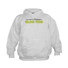 mommy blog t shirt Hoodie
