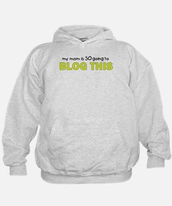 mommy blog t shirt Hoodie
