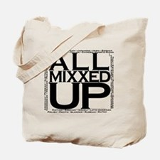 ALL MIXXED UP (black) Tote Bag