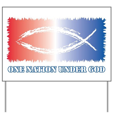 One Nation God Yard Sign