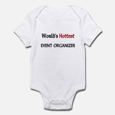 World's Hottest Event Organizer Infant Bodysuit