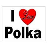 I Love Polka Small Poster