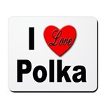 I Love Polka Mousepad