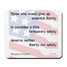 Don't Sacrifice Liberty -  Mousepad