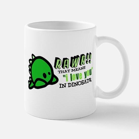 "RAWR!! That means ""i love you"" in dinosaur Mug"