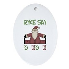Bryce Says Ho Ho Ho Oval Ornament