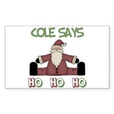 Cole Says Ho Ho Ho Rectangle Decal