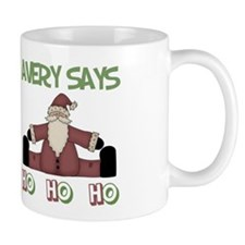 Avery Says Ho Ho Ho Mug