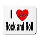 I Love Rock and Roll Mousepad
