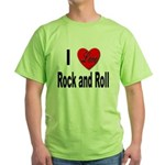 I Love Rock and Roll Green T-Shirt