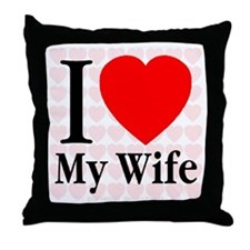 I Love My Wife Throw Pillow