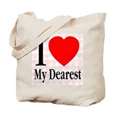 I Love My Dearest Tote Bag