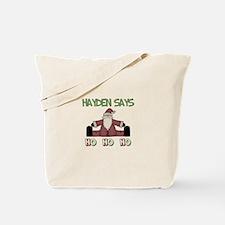 Hayden Says Ho Ho Ho Tote Bag