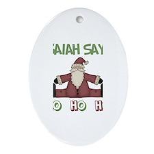 Isaiah Says Ho Ho Ho Oval Ornament