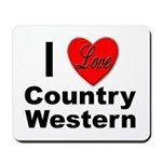 I Love Country Western Mousepad