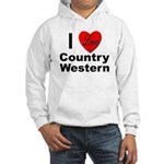I Love Country Western (Front) Hooded Sweatshirt