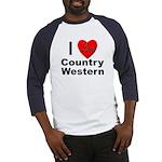 I Love Country Western Baseball Jersey