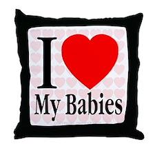 I Love My Babies Throw Pillow